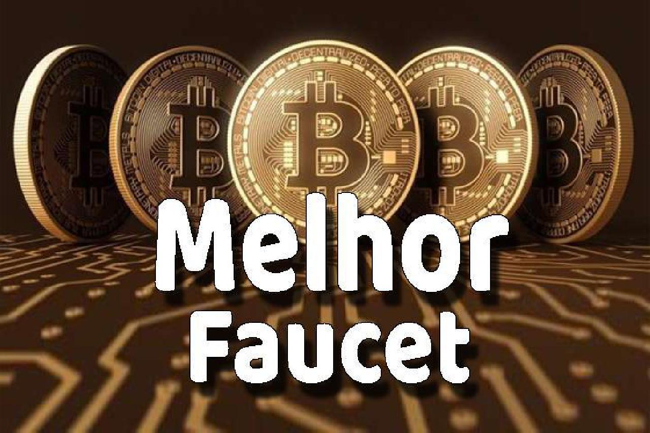 Melhor Faucet Bitcoin